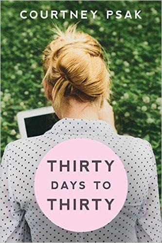 Thirty days to Thirty